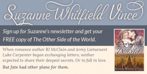 Sign up for Suzanne Vince's Newsletter and receive your FREE copy of the Other Side of the World